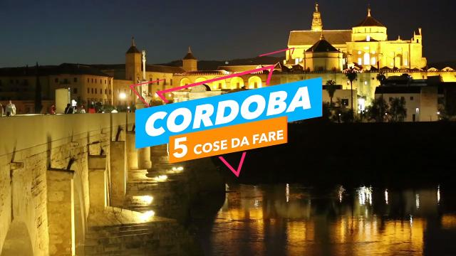 5 cose da fare a: cordoba video virgilio